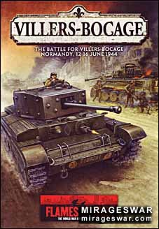 The Battle for Villers-Bocage, Normandy, 12-16 June 1944 (Flames Of War)