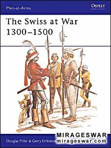 Osprey Men-at-Arms 94 - The Swiss at War 1300–1500