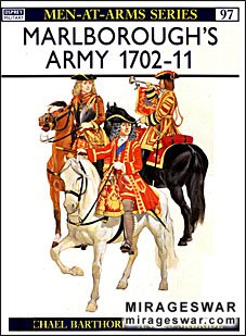 Osprey Men-at-Arms 97 - Marlborough's Army 1702–11