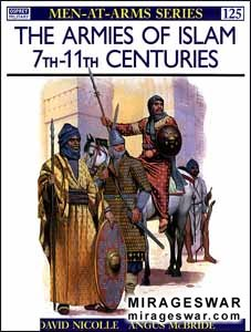 Osprey Men-at-Arms 125 - The Armies of Islam 7th–11th Centuries