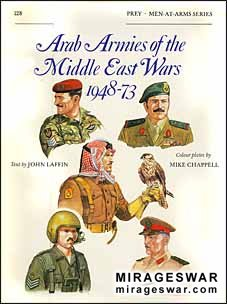 Osprey Men-at-Arms 128 - Arab Armies of the Middle East Wars 1948–73