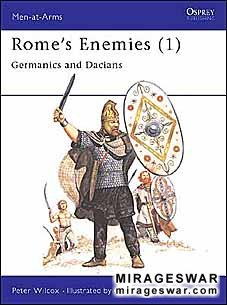 Osprey Men-at-Arms 129 - Rome's Enemies (1) Germanics and Dacians