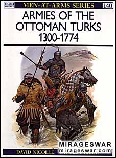 Osprey Men-at-Arms 140 - Armies of the Ottoman Turks 1300–1774