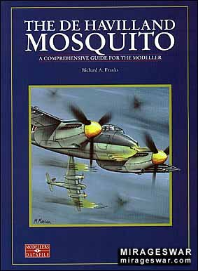 Modellers Datafile 1 - The De Havilland Mosquito (Richard A. Franks )