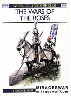 Osprey Men-at-Arms 145 - The Wars of the Roses