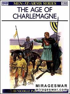 Osprey Men-at-Arms 150 - The Age of Charlemagne