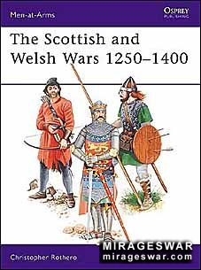 Osprey Men-at-Arms 151 - The Scottish and Welsh Wars 1250–1400