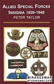 Allied Special Forces Insignia 1939 - 1948 (автор: Peter Taylor)