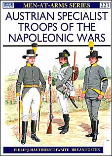 Osprey Men-at-Arms 223 - Austrian Specialist Troops of the Napoleonic Wars