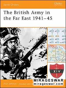 Osprey Battle Orders 13 - The British Army in the Far East 1941–45