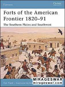 Osprey Fortress 54 - Forts of the American Frontier 1820–91