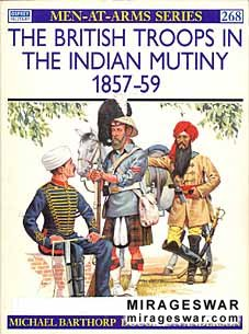 Osprey Men-at-Arms 268 - The British Troops in the Indian Mutiny 1857–59