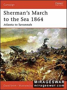 Osprey Campaign 179 - Sherman's March to the Sea 1864