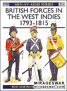 Osprey Men-at-Arms 294 - British Forces in the West Indies 1793–1815