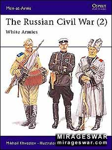 Osprey Men-at-Arms 305 - The Russian Civil War (2) White Armies