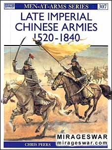 Osprey Men-at-Arms 307 - Late Imperial Chinese Armies 1520–1840