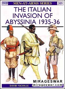 Osprey Men-at-Arms 309 - The Italian Invasion of Abyssinia 1935–36