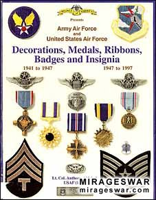 Decorations, Medals, Ribbons, Badges and Insignia 1941-1997