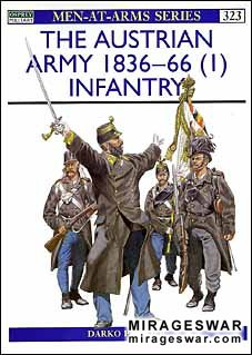 Osprey Men-at-Arms 323 - The Austrian Army 1836–66 (1)