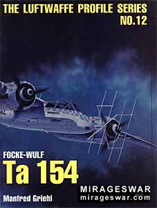 Luftwaffe Profile Series 12 - Focke-Wulf Ta 154