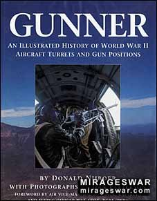 Gunner - An Illustrated History of WWII Aircraft Turrets and Gun Positions