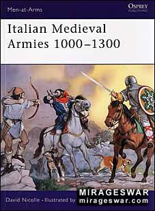 Osprey Men-at-Arms 376 - Italian Medieval Armies 1000–1300