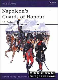 Osprey Men-at-Arms 378 - Napoleon's Guards of Honour 1813–14