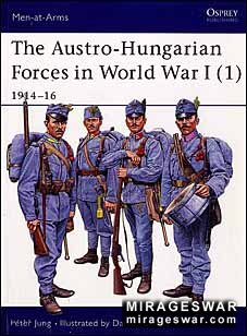 Osprey Men-at-Arms 392 - The Austro-Hungarian Forces in World War I (1)