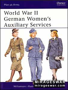 Osprey Men-at-Arms 393 - World War II German Women's Auxiliary Services
