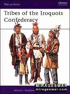 Osprey Men-at-Arms 395 - Tribes of the Iroquois Confederacy