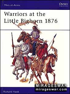 Osprey Men-at-Arms 408 - Warriors at the Little Bighorn 1876