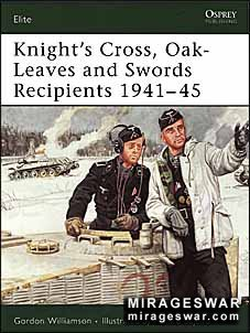 Osprey Elite 133 - Knight's Cross, Oak-Leaves and Swords Recipients 1941–45