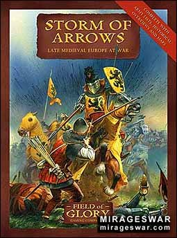 Field of Glory 2 - Storm of Arrows (Field of Glory late Medieval Army List)