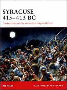 Osprey Campaign 195 - Syracuse 415-413 BC. Destruction of the Athenian Imperial Fleet