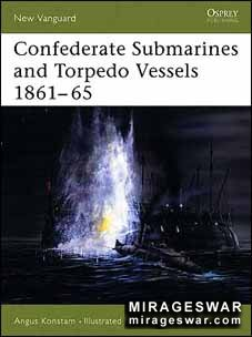 Osprey New Vanguard 103 - Confederate Submarines and Torpedo Vessels 1861–65