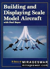 Building & Displaying Scale Model Aircraft