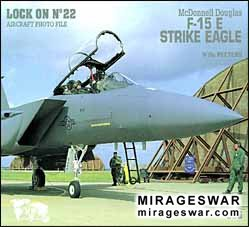 Lock On No. 22 - McDonnell Douglas F-15 E Strike Eagle (Verlinden Publications )