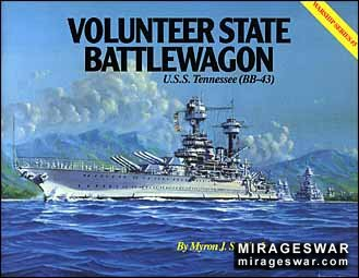 Warship Series № 5 - Volunteer State Battlewagon - U.S.S. Tennessee (BB-43)