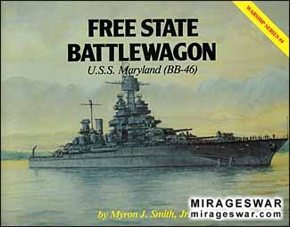Warship Series № 4 - Free State Battlewagon - U.S.S. Maryland (BB-46)