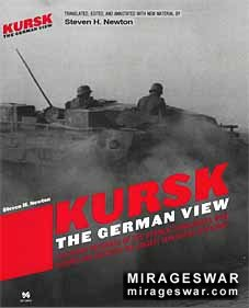 Kursk: The German View By Steven H. Newton