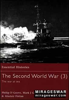 Osprey Essential Histories 30 - The Second World War (3) The War at Sea