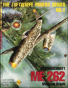 Messerschmitt Me-262 (The Luftwaffe Profile Series № 1)