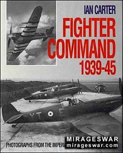 Fighter Command 1939-45 (Автор: Ian Carter)