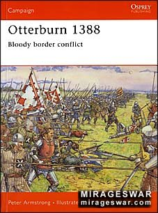 Osprey Campaign 164 - Otterburn 1388. Bloody border conflict