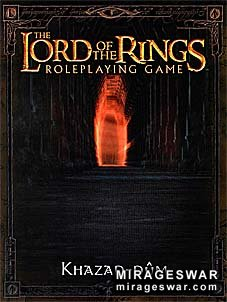 The Lord of the Rings RPG (Roleplaying game)  - Moria - Khazad Dum