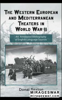 The Western European and Mediterranean Theaters in World War II