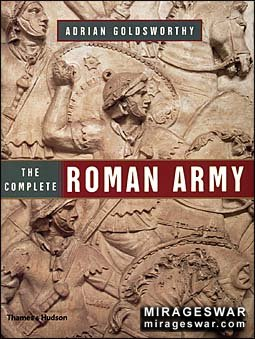 The Complete Roman Army (Adrian Goldsworthy)
