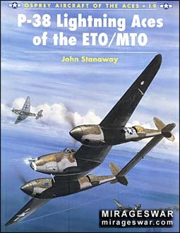 Aircraft of the Aces 19 - P-38 Lightning Aces of the ETO/MTO