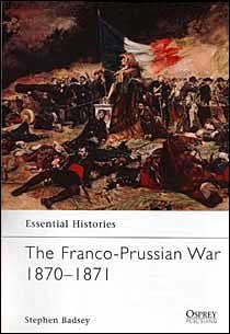 Essential Histories-The Franco-Prussian War 1870-1871