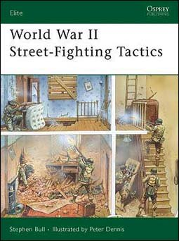 Osprey Elite 168  - World War II Street-Fighting Tactics